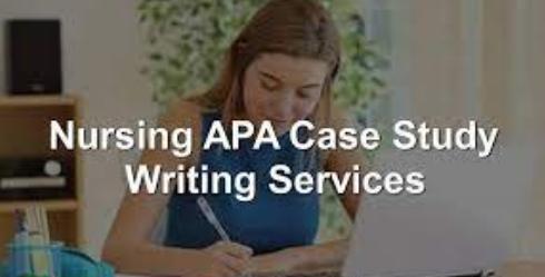 APA NURSING CASE STUDY WRITING HELP